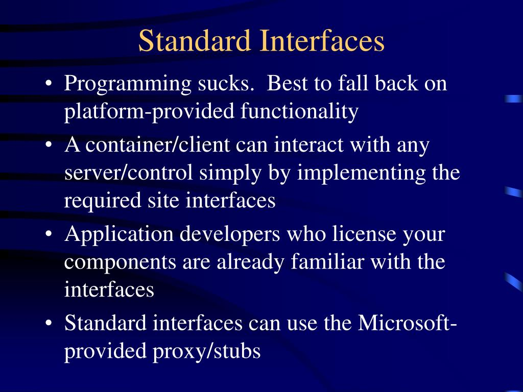 Standard Interfaces