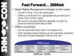 fast forward 2000ish