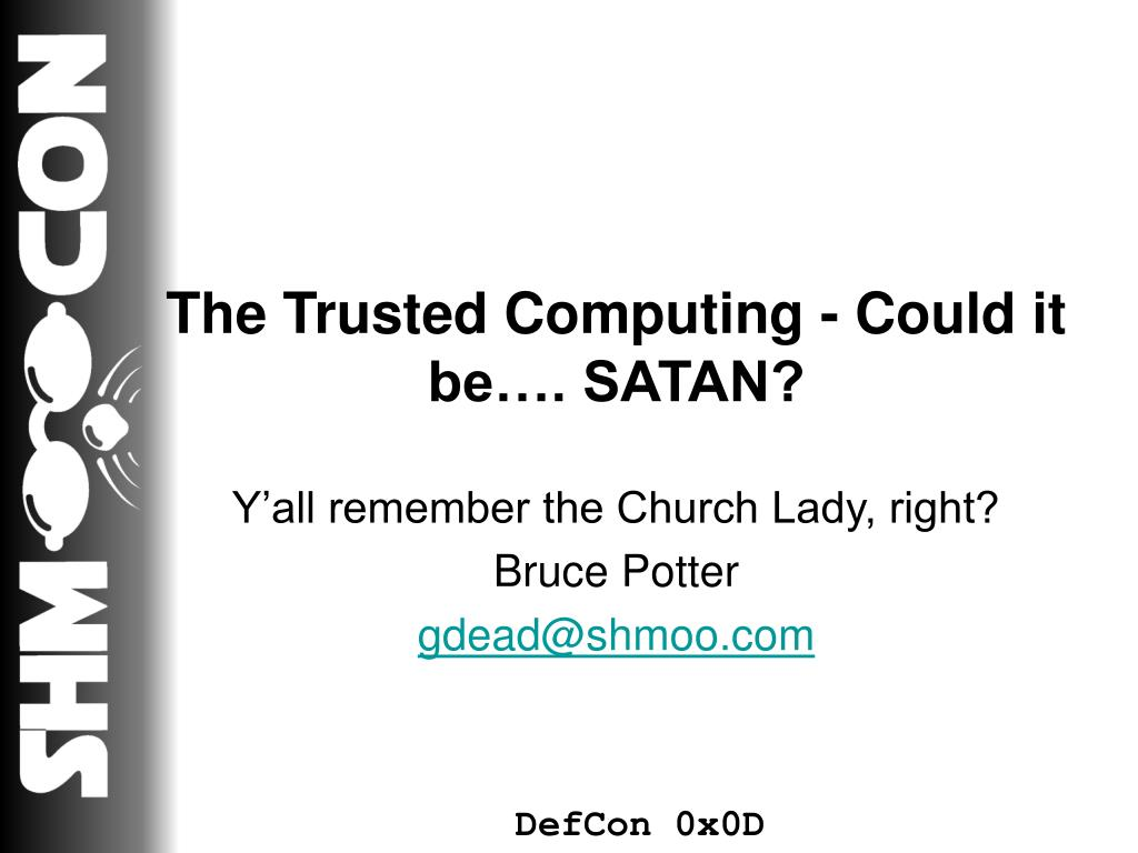 the trusted computing could it be satan l.