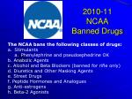 2010 11 ncaa banned drugs