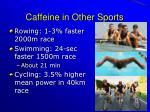 caffeine in other sports