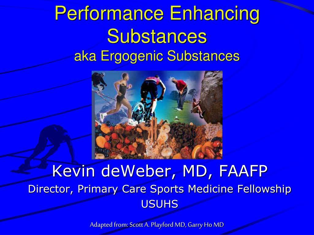 performance enhancing substances aka ergogenic substances l.