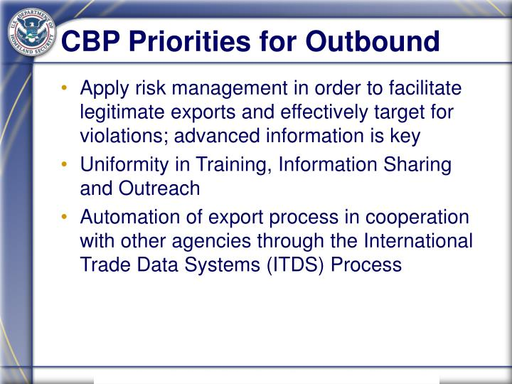 CBP Priorities for Outbound