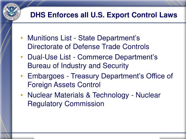 DHS Enforces all U.S. Export Control Laws