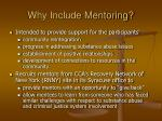 why include mentoring