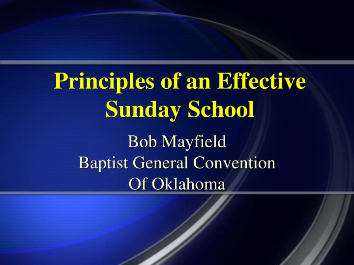 principles of an effective sunday school n.