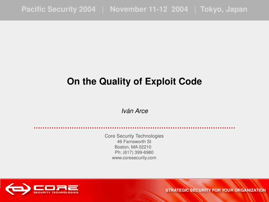 on the quality of exploit code iv n arce l.