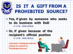 is it a gift from a prohibited source