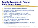 family dynamics in parent child incest cases