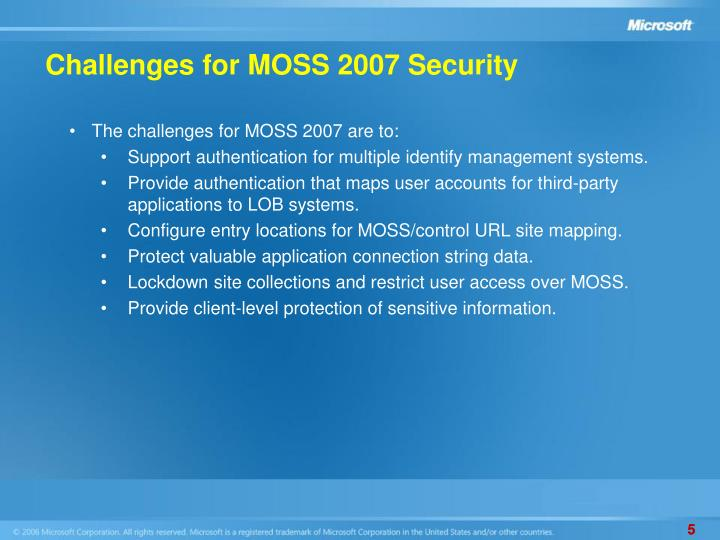 Challenges for MOSS 2007 Security