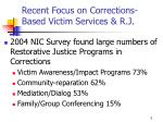 recent focus on corrections based victim services r j