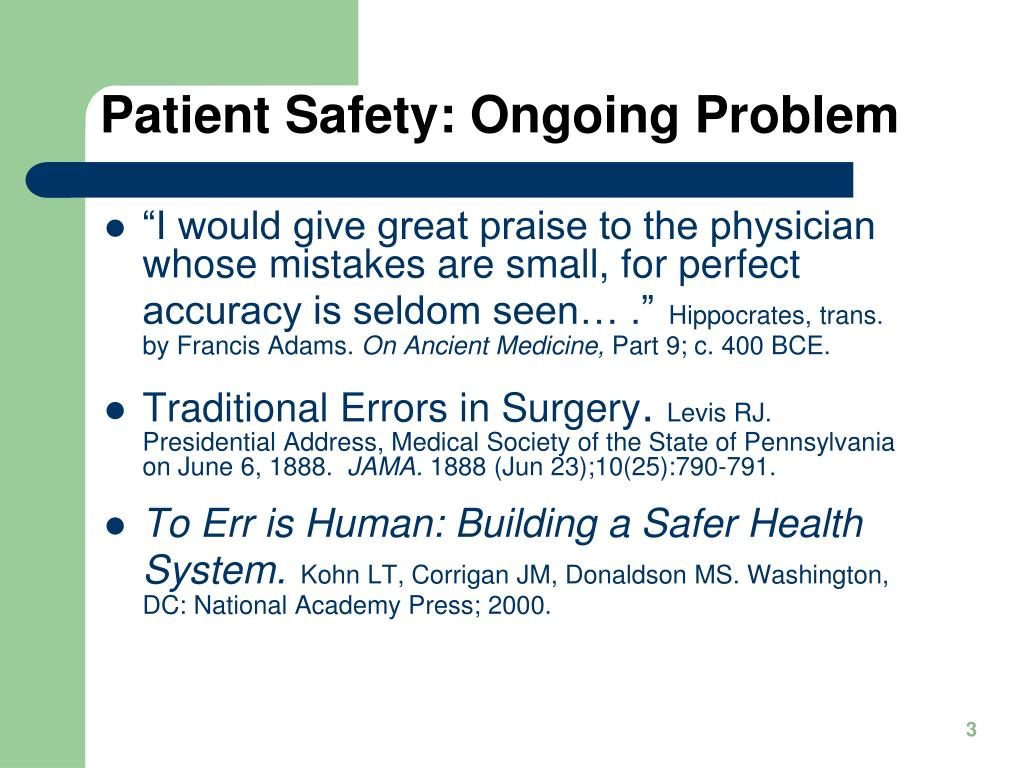 Patient Safety: Ongoing Problem