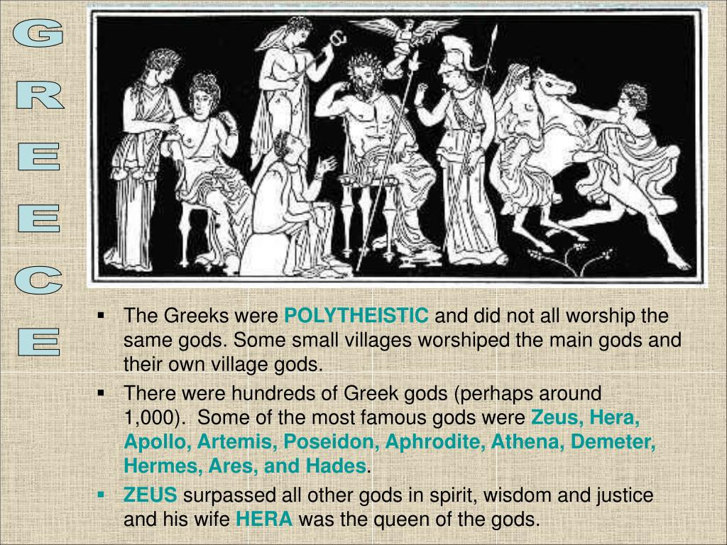 The Greeks were