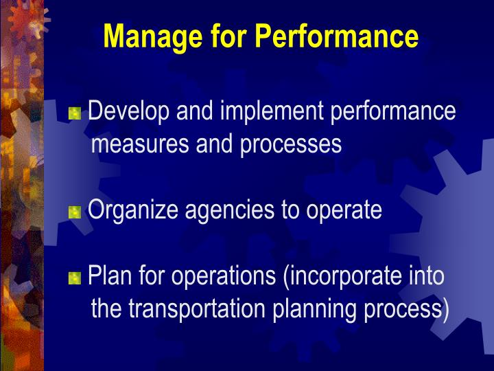 Manage for Performance