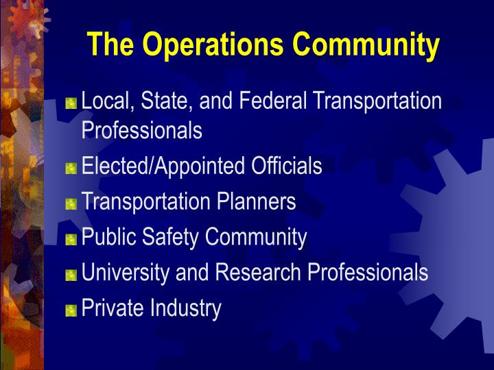 The Operations Community