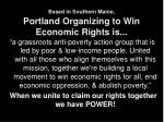 based in southern maine portland organizing to win economic rights is