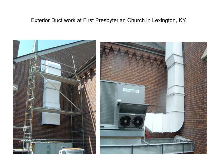 Exterior Duct work at First Presbyterian Church in Lexington, KY.