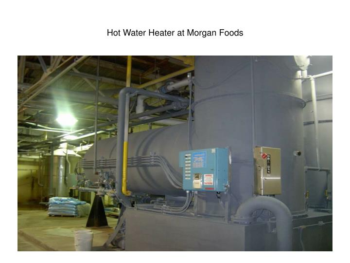 Hot Water Heater at Morgan Foods