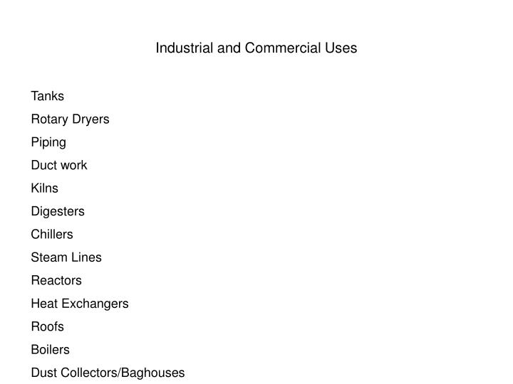Industrial and Commercial Uses