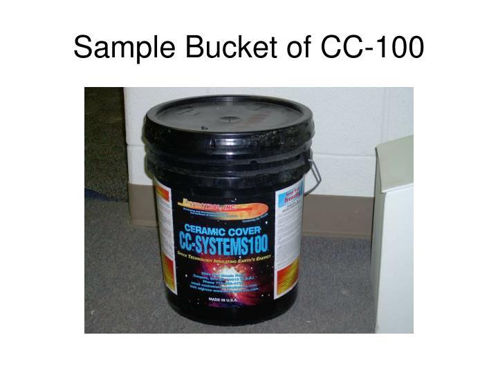 Sample bucket of cc 100