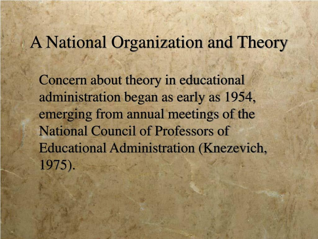 A National Organization and Theory