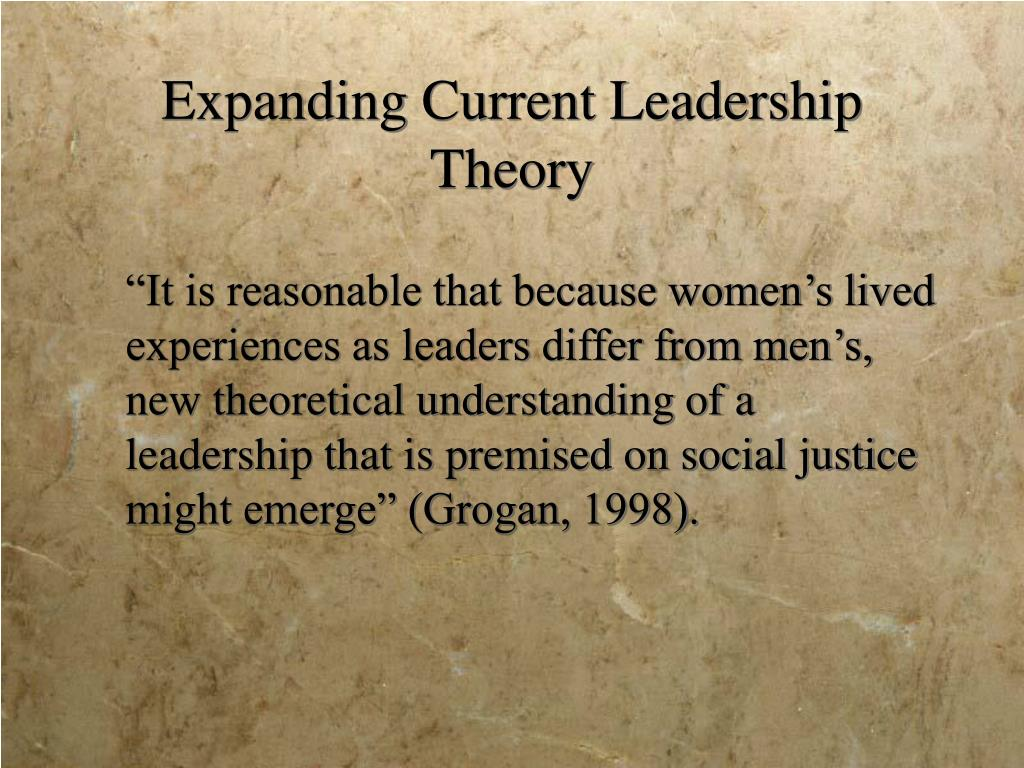Expanding Current Leadership Theory