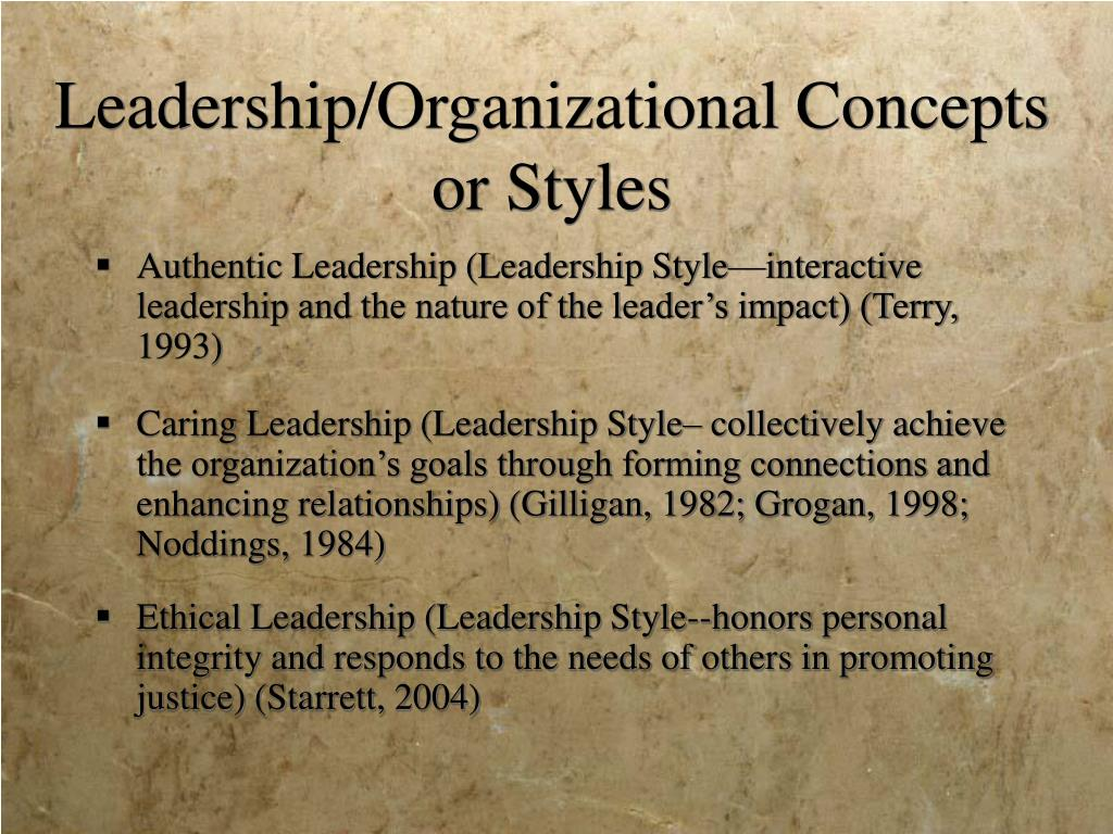 Leadership/Organizational Concepts or Styles