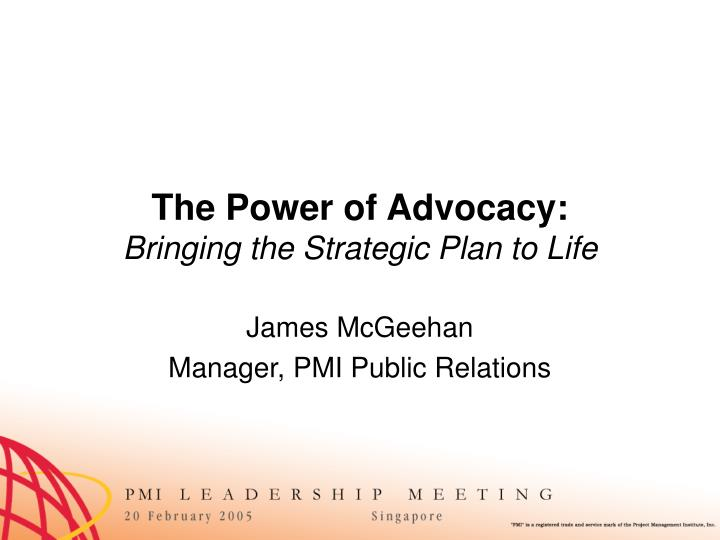 the power of advocacy bringing the strategic plan to life n.