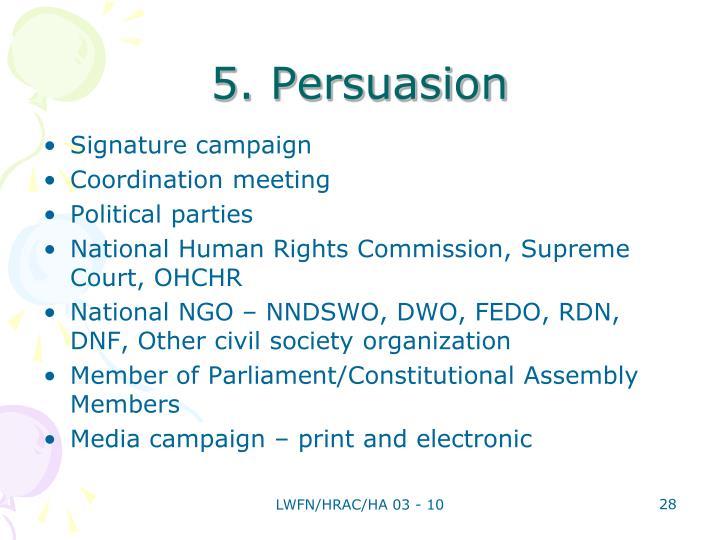 5. Persuasion