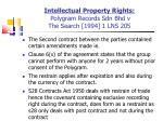 intellectual property rights polygram records sdn bhd v the search 1994 1 lns 205