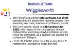 restrain of trade wrigglesworth