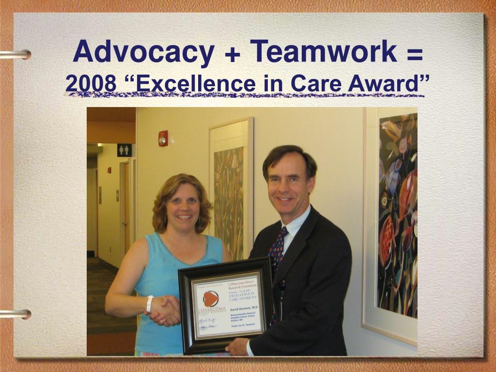 Advocacy + Teamwork =