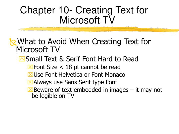 Chapter 10- Creating Text for Microsoft TV