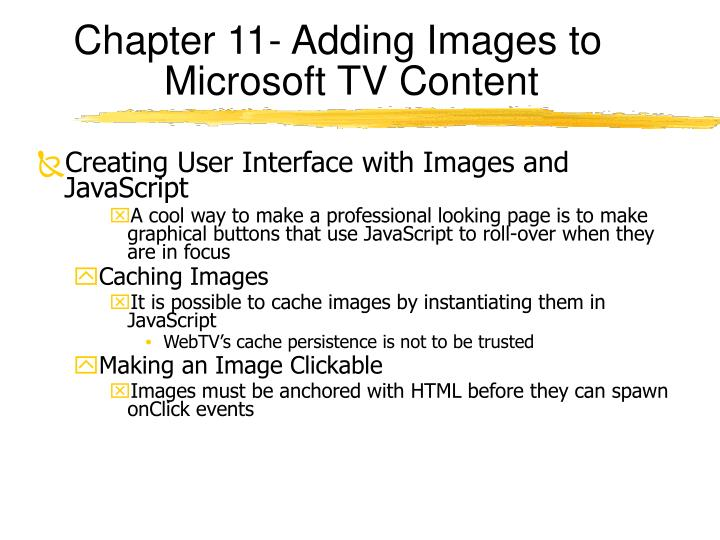 Chapter 11- Adding Images to Microsoft TV Content