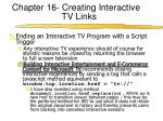 chapter 16 creating interactive tv links7