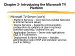 chapter 2 introducing the microsoft tv platform4