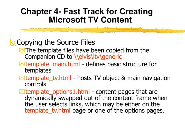 Chapter 4- Fast Track for Creating Microsoft TV Content