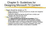 chapter 5 guidelines for designing microsoft tv content5