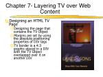 chapter 7 layering tv over web content5