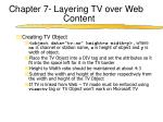 chapter 7 layering tv over web content6