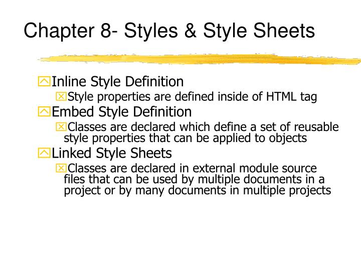Chapter 8- Styles & Style Sheets