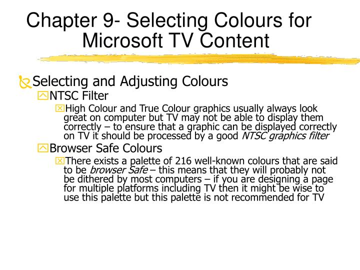 Chapter 9- Selecting Colours for Microsoft TV Content