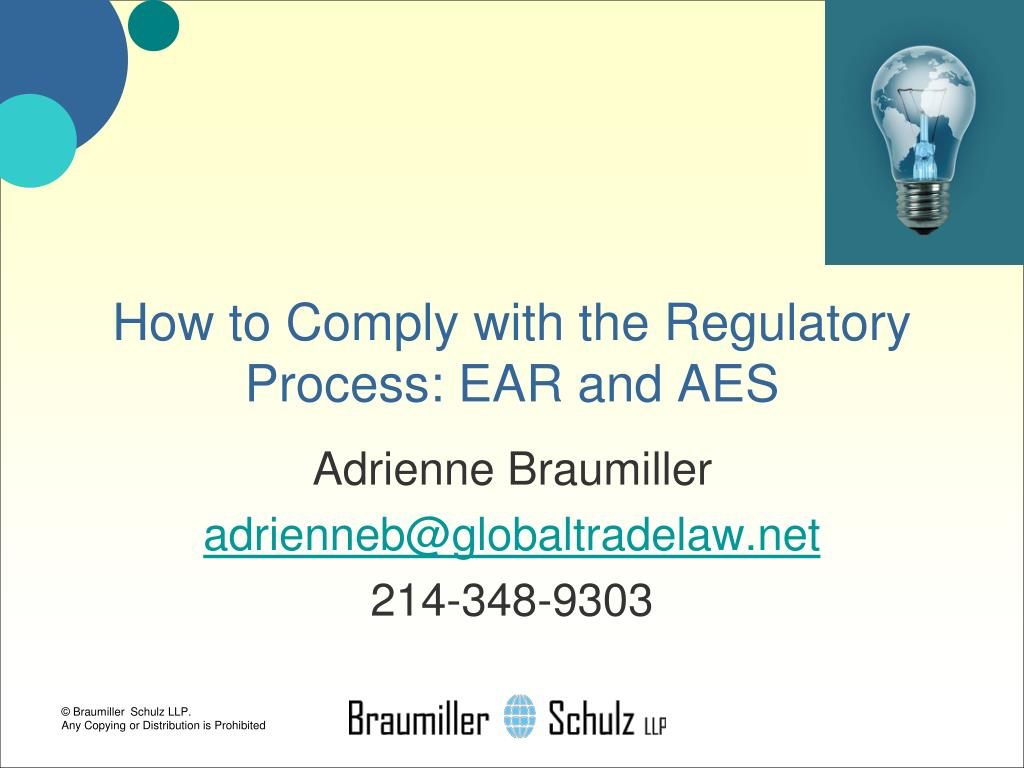 How to Comply with the Regulatory Process: EAR and AES