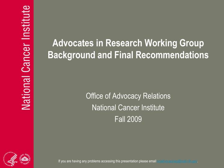 Advocates in research working group background and final recommendations
