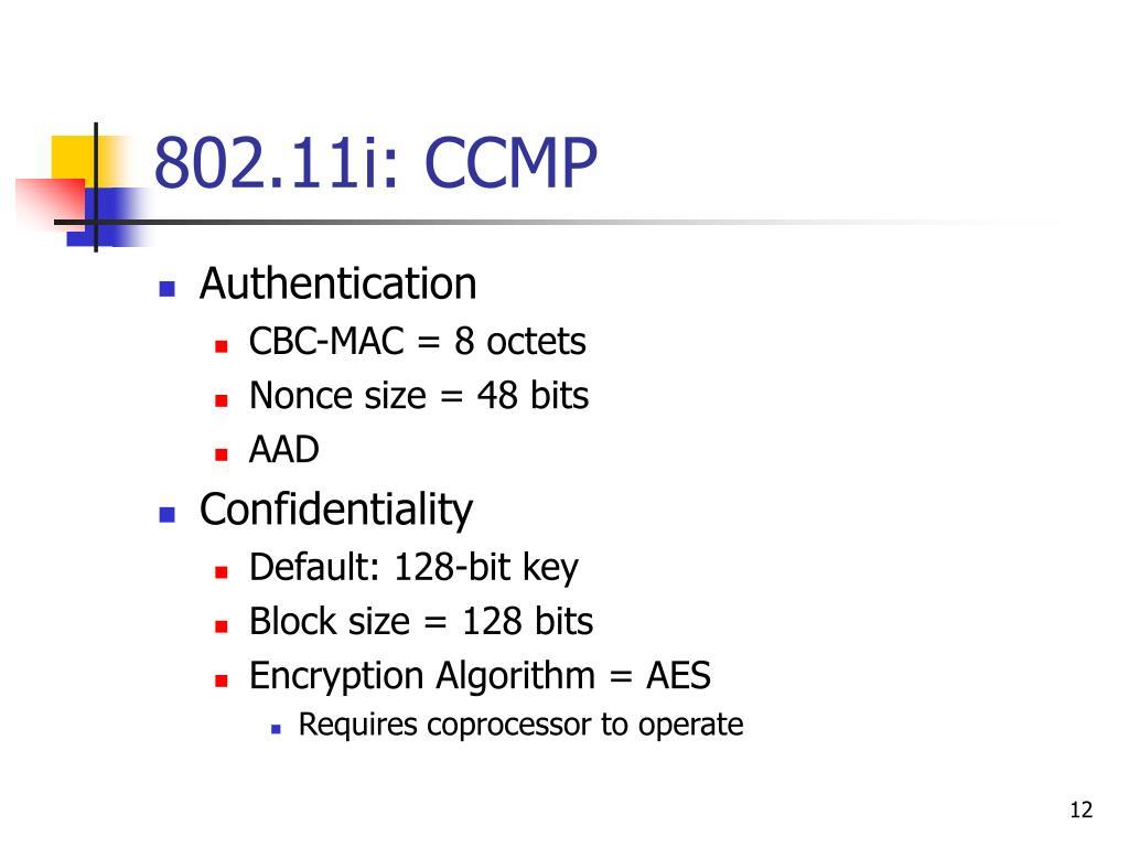 802.11i: CCMP