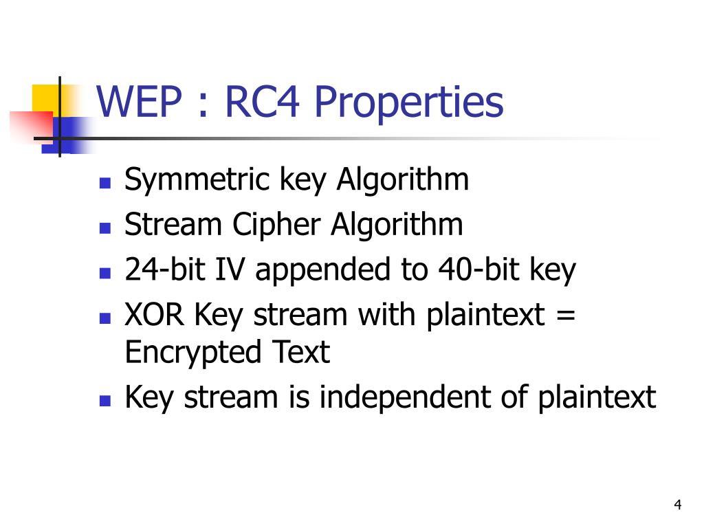 WEP : RC4 Properties