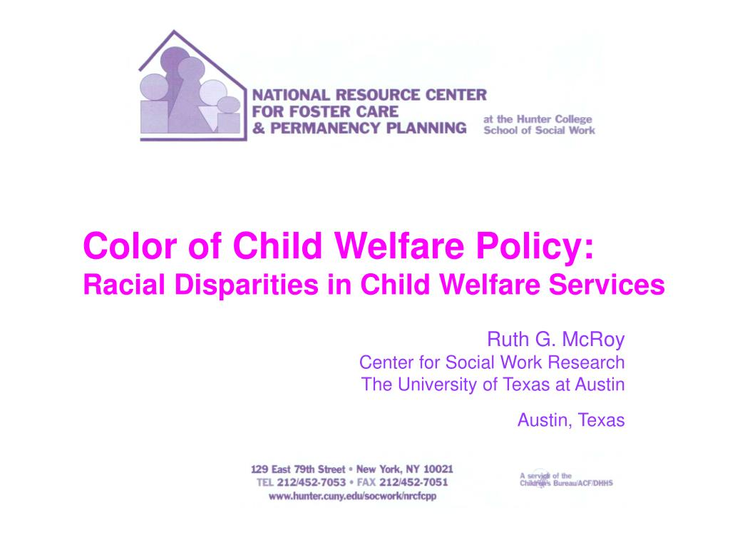 color of child welfare policy racial disparities in child welfare services l.