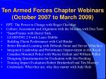 ten armed forces chapter webinars october 2007 to march 2009