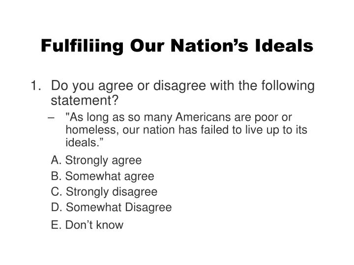 Fulfiliing our nation s ideals