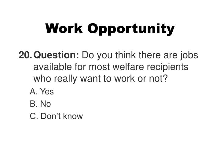 Work Opportunity